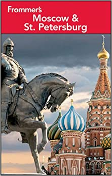 Book Frommer's Moscow & St. Petersburg (Frommer′s Complete Guides)