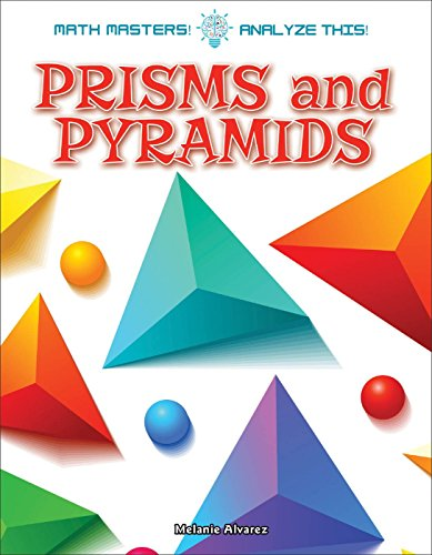 Prisms and Pyramids (Math Masters: Analyze This!)
