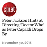 Peter Jackson Hints at Directing 'Doctor Who' as Peter Capaldi Drops By | Richard Trenholm