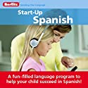 Start-Up Spanish Audiobook by  Berlitz Narrated by  Berlitz