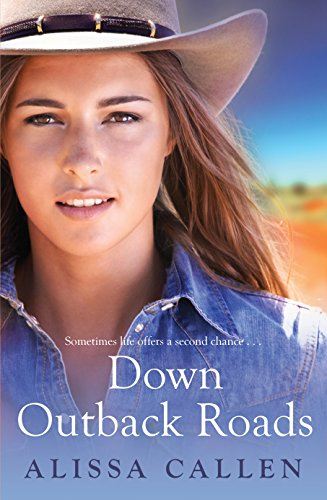Book: Down Outback Roads by Alissa Callen