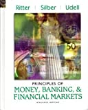 Principles of Money, Banking, and Financial Markets, Ritter, Lawrence S. and Silber, William L., 0201770350