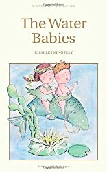 The Water Babies: A Fairy Tale for a Landbaby
