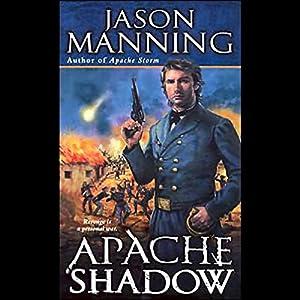 Apache Shadow Audiobook