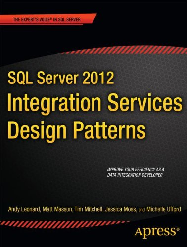 [PDF] SQL Server 2012 Integration Services Design Patterns Free Download | Publisher : Apress | Category : Computers & Internet | ISBN 10 : 1430237716 | ISBN 13 : 9781430237716