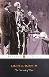 The Descent of Man: Selection in Relation to Sex (Penguin Classics)