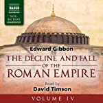 The Decline and Fall of the Roman Empire, Volume IV | Edward Gibbon
