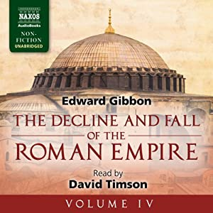 The Decline and Fall of the Roman Empire, Volume IV Audiobook