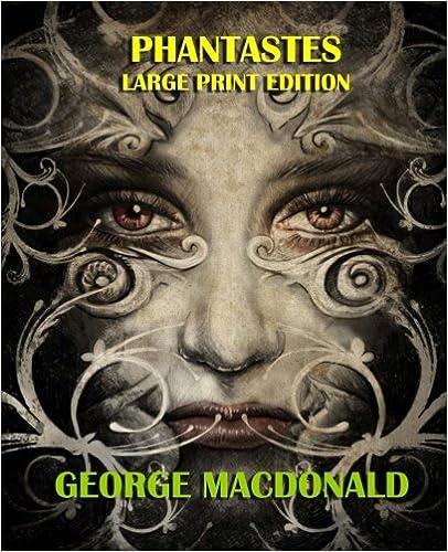 Phantastes - Large Print Edition