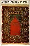 Oriental Rug Primer, Aram K. Jerrehian, 0894717391