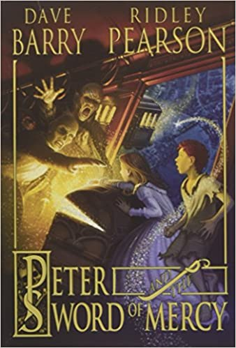 Peter and the Sword of Mercy (Peter and the Starcatchers ...