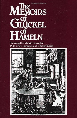 The Memoirs of Gluckel of Hameln [Gluckel] (Tapa Blanda)
