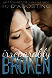 Irreparably Broken (The Broken Series Book 1)