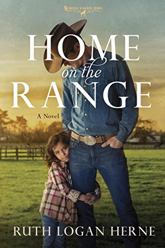 Home on the Range: A Novel (Double S Ranch Book 2)