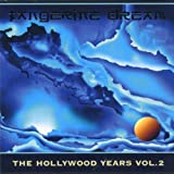 The Hollywood Years, Vol.2 by Tangerine Dream (1999-04-20)