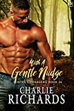 With A Gentle Nudge (Kontra's Menagerie Book 26)