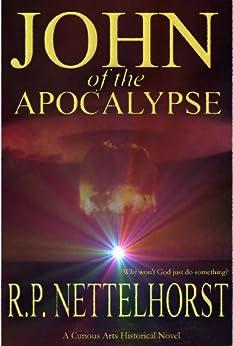 John of the Apocalypse by [Nettelhorst, R.P.]