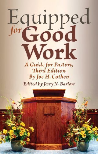 Equipped for Good Work: A Guide for Pastors, Third Edition by Joe Cothen Th.D. (2012-07-31) - http://medicalbooks.filipinodoctors.org