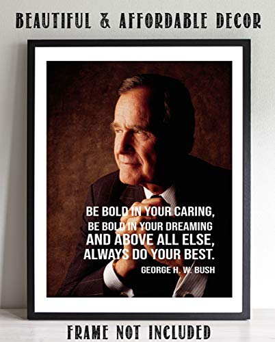 """Frame Bush (George H. W. Bush Quotes Wall Art- """"Always Do Your Best!""""- 8 x 10 Art Wall Print Art Ready to Frame. Modern Home Décor- Office Décor. Presidential Quotes. Perfect Gift for Motivation & Inspiration.)"""