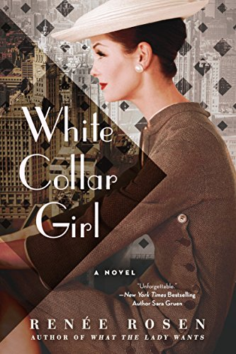 White Collar Girl: A Novel