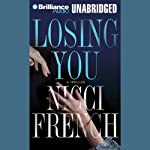 Losing You  | Nicci French