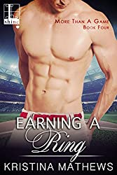 Earning A Ring (More Than A Game Series Book 4)