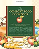The Comfort Food Cookbook, Blue Mountain Community College, Blue Mountain Community College Writing Students, Fall 2012 and Sherry Wachter, 1481044281