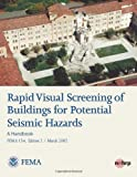 Rapid Visual Screening of Buildings for Potential Seismic Hazards: a Handbook (FEMA 154, Edition 2 / March 2002), U. S. Department Security and Federal Emergency Agency, 1484028252