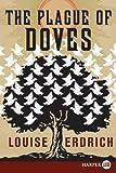 The Plague of Doves, Louise Erdrich, 0061562750