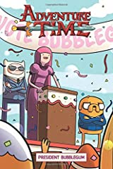 Adventure Time Original Graphic Novel Vol. 8: President Bubblegum: President Bubblegum (8) Paperback