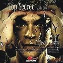 Tage des Zorns (Top Secret Akte 003) Hörspiel von Ellen B. Crown Gesprochen von: Klaus-Dieter Klebsch, Christine Pappert, Thomas Karallus