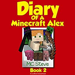 Diary of a Minecraft Alex, Book 2