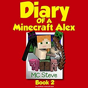 Diary of a Minecraft Alex, Book 2 Audiobook