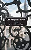 Off Magazine Street by Ronald Everett Capps (2004-10-15)