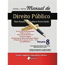 Manual de Direito Público V. 8: Tribunal de Contas da União – TCU (Portuguese Edition)