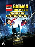 DVD : Lego Batman: The Movie - DC Super Heroes Unite