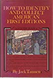 How to Identify and Collect American First Editions 9780668039338