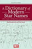 A Dictionary of Modern Star Names, Tim Smart and Paul Kunitzsch, 1931559449
