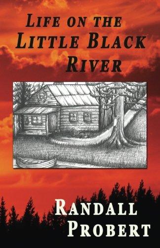 Download Life on the Little Black River pdf epub