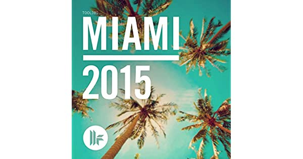 Amazon.com: Toolroom Miami 2015: Various artists: MP3 Downloads