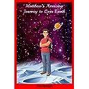 Matthew's Amazing Journey to Corr Earth