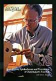Drawknives Spokeshaves and Travishers--A Chairmakers Tool Kit - Boggs (DVD)