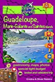 Guadeloupe, Marie-Galante and Saintes islands: Discover a Caribbean paradise! (Voyage Experience)