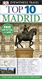 img - for DK Eyewitness Top 10 Travel Guide: Madrid book / textbook / text book