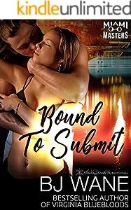 Bound to Submit (Miami Masters Book 4)
