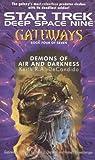 Demons of Air and Darkness (Star Trek Deep Space Nine: Gateways, Book 4)