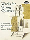 Works for String Quartet (Dover Chamber Music Scores)