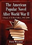 The American Popular Novel After World War II: A Study of 25 Best Sellers, 1947-2000