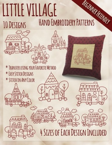 Little Village Hand Embroidery Patterns