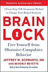 Brain Lock, Twentieth Anniversary Edition: Free Yourself from Obsessive-Compulsive Behavior Paperback